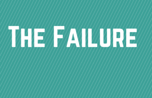 The Failure